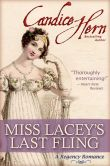 Book Cover Image. Title: Miss Lacey's Last Fling (A Regency Romance), Author: Candice Hern