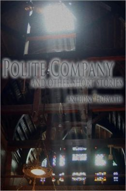 Polite Company and Other Short Stories
