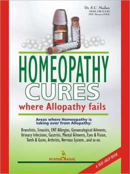 Homeopathy Cures Where Allopathy Fails