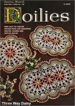 Crochet Flower and Ruffled Doilies - Doilies to Crochet Plus One Knitted Doily Patterns