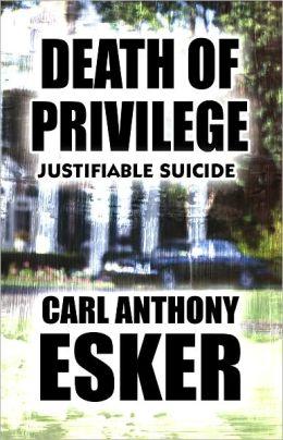 Death of Privilege