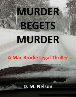 Murder Begets Murder