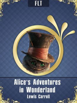 Alice's Adventures in Wonderland § Lewis Carroll