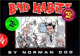 Bad Habits 29th Anniversary Edition