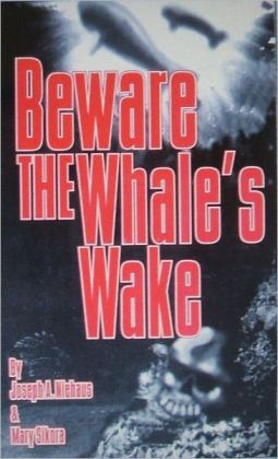 Beware the Whale's Wake