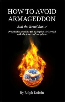 How to Avoid Armageddon