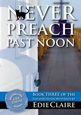 Never Preach Past Noon [Book 3]