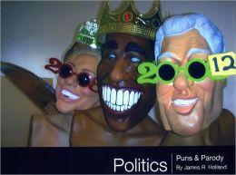 Politics: Puns & Parody