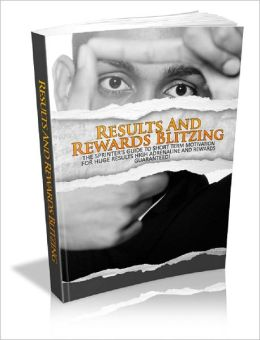 Results And Rewards Blitzing