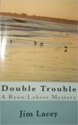 Double Trouble: A Ryan/Lehrer Mystery