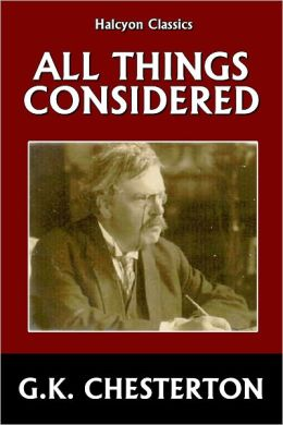 All Things Considered by G.K. Chesterton