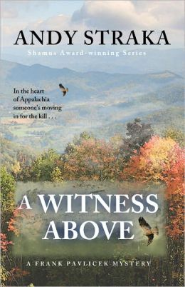 A Witness Above (Frank Pavlicek Mystery Series, Book 1)