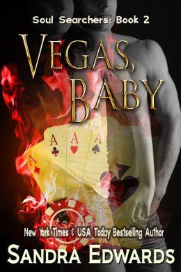 Vegas, Baby: Soul Searchers Book 2 (Romantic Suspense)