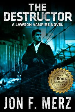 The Destructor: A Lawson Vampire Novel 3