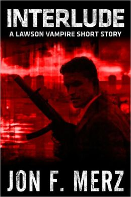 Interlude: A Lawson Vampire Short Story