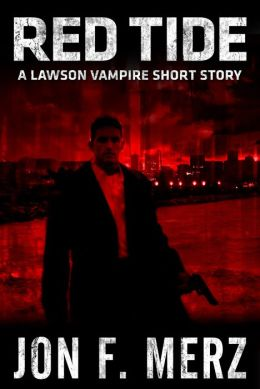 Red Tide: A Lawson Vampire Short Story