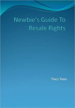 Newbie's Guide To Resale Rights