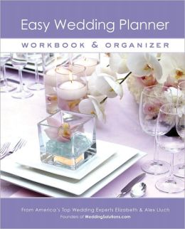 Easy Wedding Planner, Workbook & Organizer