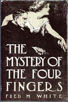 The Mystery of the Four Fingers