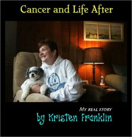 Cancer and Life After - Part I
