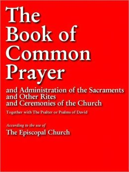 THE BOOK OF COMMON PRAYER Complete and Unabridged (Special Nook Enabled Version): Authorized Edition Authorised Edition (Christian Prayer Book)