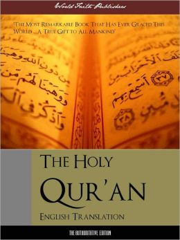 Al-Qur'an for Nook Nook Koran Nook Quran Nook Qur'an (Definitive English Edition) Complete and Unabridged With Full Color Reproductions of Arabic Manuscripts (ILLUSTRATED AND ANNOTATED) NOOKbook