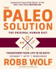 Book Cover Image. Title: The Paleo Solution, Author: Robb Wolf