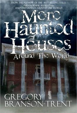 More Haunted Houses around the World