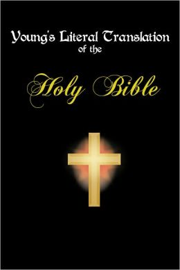 The Holy Bible - Young's Literal Translation: Revised Edition