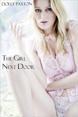 The Girl Next Door (an erotic/erotica romance)