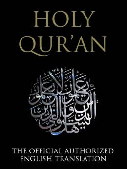 The Qur'an / The Quran / The Koran / Al-Qur'an - The Official Authorized English Translation (Special Nook Edition) NOOKbooks Qur'an Nook Quran Nook al-Qur'an Nook Koran Nook