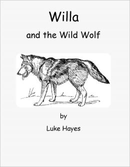 Willa and the Wild Wolf