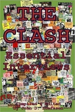 The Clash: Essential Interviews