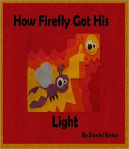 How Firefly Got His Light En Espanol: Como Luciernaga Consiguio Su Luz