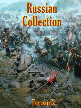 Russian Collection - War and Peace, Crime and Punishment, A Hero of our Time, Dead Souls (Best Navigation, Active TOC) - very easy to navigate