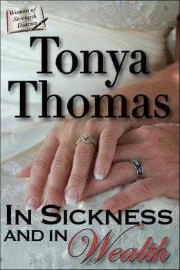 In Sickness & In Wealth