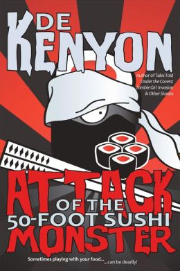 Attack of the 50-Foot Sushi Monster