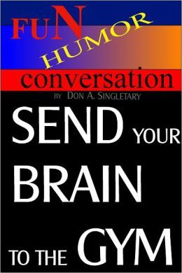 Send Your Brain To the Gym
