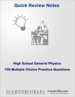 High School General Physics: 100 Practice Questions Set# 1