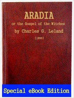 Powerful Traditions: Aradia or the Gospel of the Witches