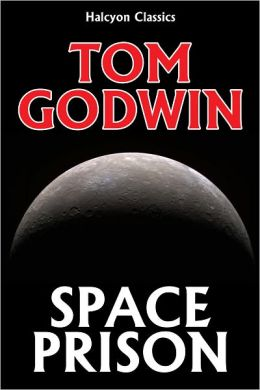 Space Prison by Tom Godwin
