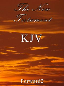 Bible - The New Testament: King James Version KJV (with book, chapter and verse navigation)