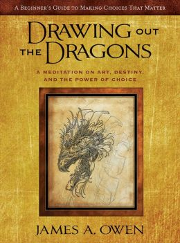 Drawing Out The Dragons: A Meditation on Art, Destiny, and the Power Of Choice (Meditations #1)