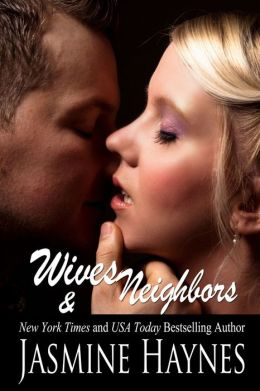 Kinky Neighbors (An Erotic Romance for Four)