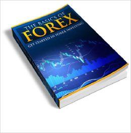 The Basics Of Forex