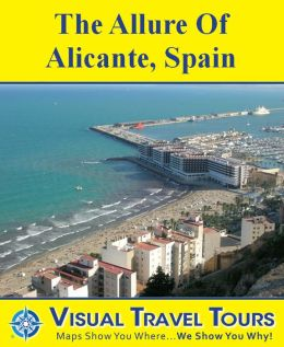 ALICANTE TOUR, SPAIN - A Self-guided Walking Tour - includes insider tips and photos of all locations - explore on your own schedule - Like having a friend show you around!