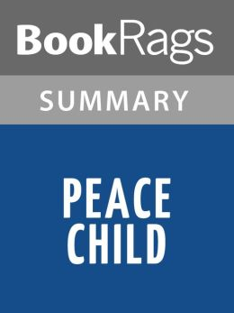 Peace Child by Don Richardson l Summary & Study Guide