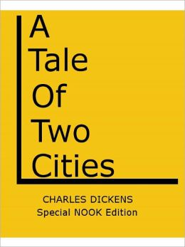 A Tale of Two Cities- Special NOOK Edition with a FREE Copy of The Pickwick Papers for a LIMITED TIME!
