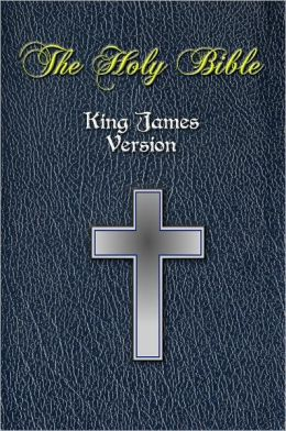 The Holy Bible - Authorized King James Version / Full New and Old Testament / [Nook Optimized]