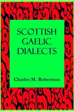 SCOTTISH GAELIC DIALECTS